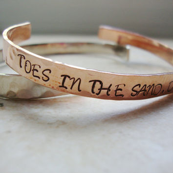 Toes in the sand drink in my hand copper handstamped hammered shiny cuff