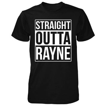 Straight Outta Rayne City. Cool Gift - Unisex Tshirt