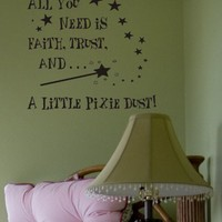 Faith, Trust, Pixie Dust - Vinyl Wall Lettering Words Bedroom Decor