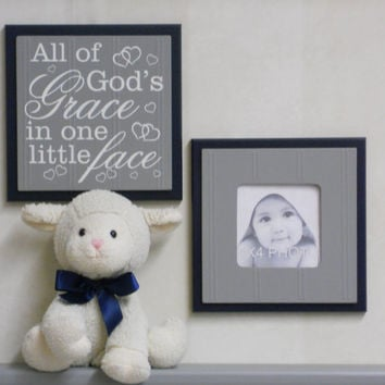 All of God's Grace in One Little Face - Sign Painted in Navy and Gray Baby Boy Nursery Wall / Room Decor - Set of 2 - Photo Frame and Sign