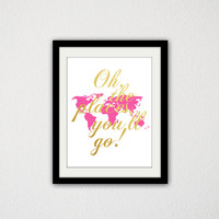 "Oh the places You'll go! Typography. World Map. Gold and Pink. Cursive. Quote. Nursery. Baby Girl. Girls Room. 8.5x11"" print."