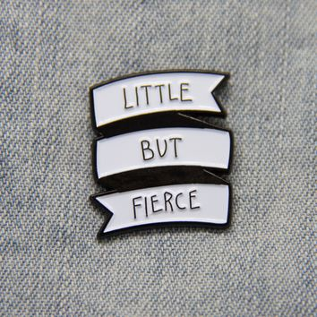"""Little But Fierce"" Enamel Pin in White"