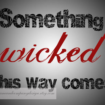 Shakespeare Something Wicked Typography by JaneAndCompanyDesign