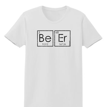 Be Er - Periodic Table of Elements Womens T-Shirt by TooLoud
