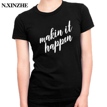 New Mother Women's t-shirt Makin It Happen Letters Graphic Tee Women Mother's Day Gift T Shirt Hipster White Black Tees