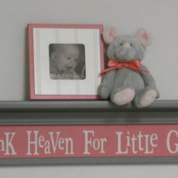 "Thank Heaven For Little Girls - Sign on 30"" Shelf Light Gray and Pink Whimsical Nursery Wall Decor Baby Shower Gifts"