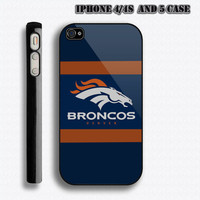 Denver Broncos iPhone 4 / 4S and 5 Case: Hard Plastic