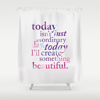 Today - Multicolor Shower Curtain by Mockingbird Avenue