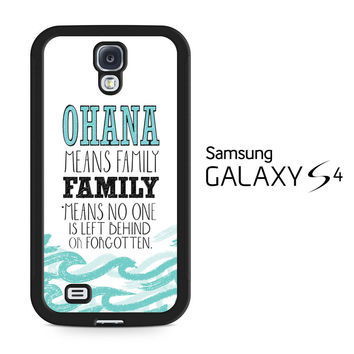 Ohana Means Family Lilo and Stitch Disney Samsung Galaxy S4 Case