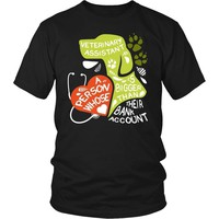 Veterinary Assistant  T Shirt - A person whose heart is bigger than their Bank Account