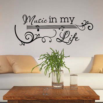 Music Wall Decal Quote - Vinyl Lettering Music Notes Wall Sticker- Music In My Life Quote Art Home Decor Q008