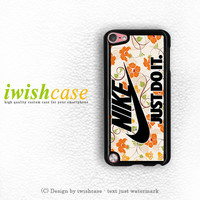 Flowers Nike Just Do It iPod Touch 4 Case iPod Touch 5 Case