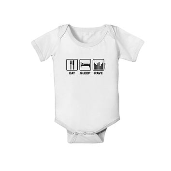 Eat Sleep Rave Baby Romper Bodysuit by TooLoud