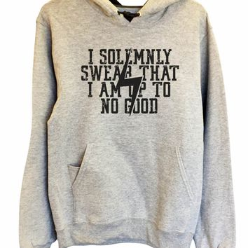 UNISEX HOODIE - I Solemnly Swear That I Am Up To No Good - FUNNY MENS AND WOMENS HOODED SWEATSHIRTS - 2136