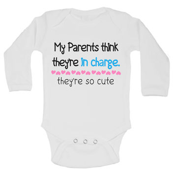 My Parents Think They'Re In Charge. They're So Cute Funny Kids Onesuit - B153