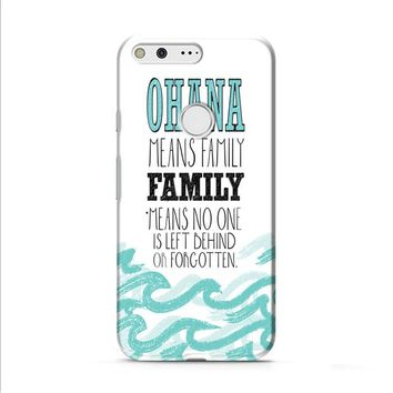 Ohana Means Family Lilo and Stitch Google Pixel 2 case