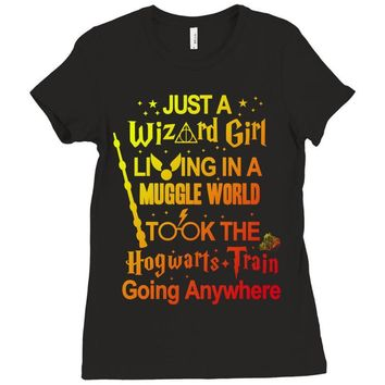 Just A Wizard Girl Living In A Muggle World Ladies Fitted T-Shirt