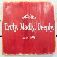Typography Wood Sign-Personalized  Truly Madly Deeply Wall Decor