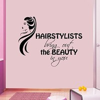 Wall Decal Quote Vinyl Decal Hair Salon Sticker Hairstylists Bring Out the Beauty in You Hair Beauty Salon Fashion Girl Home Interior Design Living Room Decal Bedroom Decor KT125