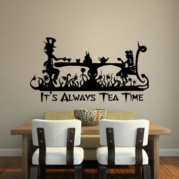 it's always tea time vinyl wall decal home decor living room bedroom Alice In Wonderland art mural removable wall stickers