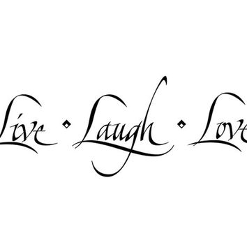 Live Laugh Love Wall Decal Quote Sticker  WW1037