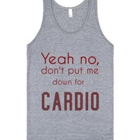 yeah no, don't put me down for cardio-Unisex Athletic Grey Tank