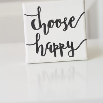 Choose Happy | Black and White | Inspirational Quote | Motivational Sign | Gallery Wall Art | 12x12 Canvas