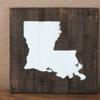 White Louisiana on Stained Wood Sign