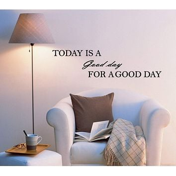 Vinyl Wall Decal Stickers Today Is A Good Day Motivation Positive Quote Words Letters 2001ig (22.5 in x5.5 in)