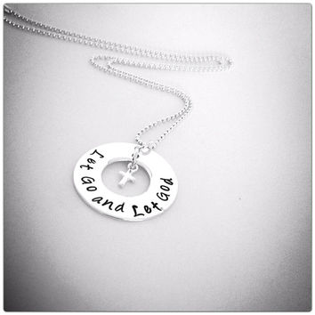 Let Go and Let God necklace hand stamped sterling silver washer with tiny cross
