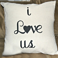 i love us Custom Pillow Cover  18 x 18 inches square decorator pillow cover