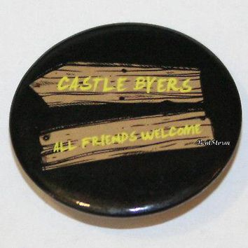 "Licensed cool Netflix Stranger Things Castle Byers All Friends Welcome 1 1/4"" Pin Button NEW"