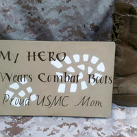 Wood Sign - My Hero Wears Combat Boots, USMC, Marine Corps, Military Wall Decor