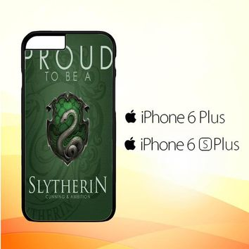 Proud To Be Slytherin F0574 iPhone 6 Plus|6S Plus Case