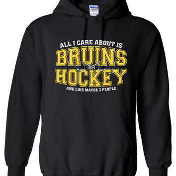 All I Care About is Boston Hockey and Like Maybe 3 People Hoodie Hooded Sweatshirt Boston Strong USA T-shirt Gift idea Sweater S-39