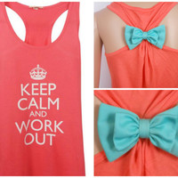 Keep Calm and Work Out / Bow Tank Top / Workout Tank / Crossfit Tank Top / Gym Tank