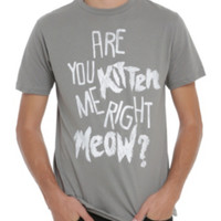 Kitten Me Right Now T-Shirt