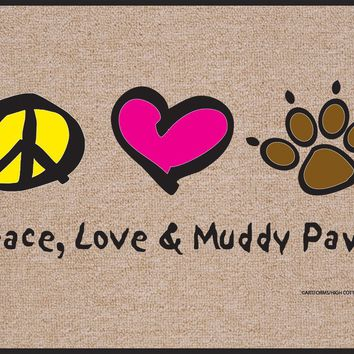 Peace, Love and Muddy Paws, a Funny Doormat