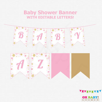 Pink and Gold Baby Shower Banner, Editable Baby Shower Banner, Girl Baby Shower Decor, DIY Baby Shower Banner, A to Z Glitter Baby CB0003-pg
