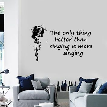 Vinyl Wall Decal Singing Quote Singer Karaoke Club Music Musical Stickers Mural (ig5614)