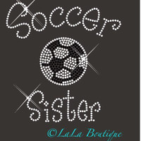 Soccer Sister  iron on hot fix rhinestone heat transfer - football appliqué -  rhinestone hotfix heat transfer, bling, shirts, diy