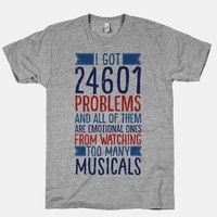 I Got 24601 Problems (All Of Them Are Musicals)