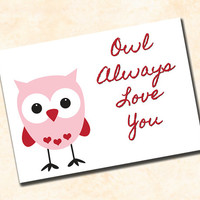 Valentine's Day - Love Card - Pink Owl - Owl Always Love You - DIGITAL PRINTABLE file