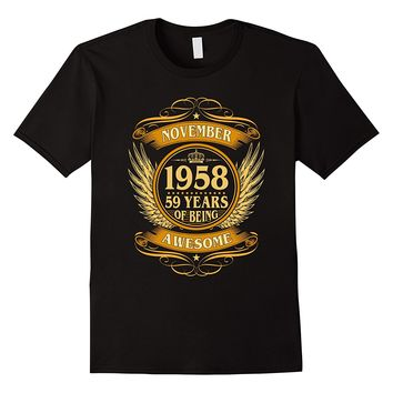 November 1958 59 Years Of Being Awesome Shirt