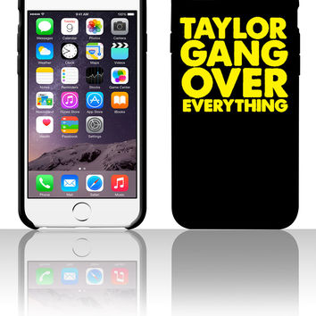 taylor gang over everything yellow 5 5s 6 6plus phone cases