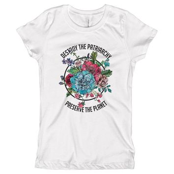 Destroy The Patriarchy Preserve the Planet Youth Size T-Shirt