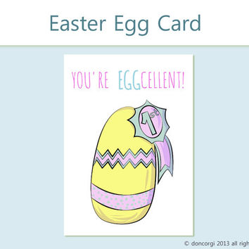 Funny Easter Card, Happy Easter Greeting Card You're Eggcellent, Printable INSTANT DOWNLOAD