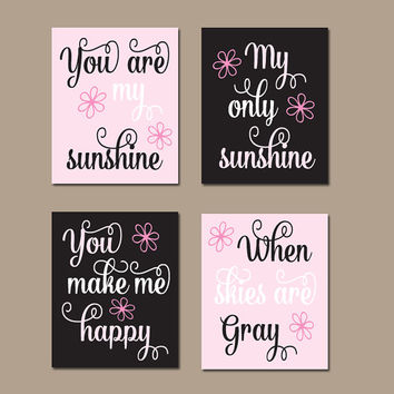 PINK BLACK Nursery Wall Art, You Are My Sunshine, CANVAS or Prints Baby Girl Nursery Song Rhyme Quote Artwork, Set of 4 Nursery Decor