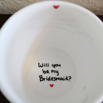 Bridesmaid Gifts, Will You Be My Bridesmaid Coffee Mug