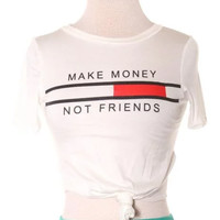 Make Money Friends Twisted Top